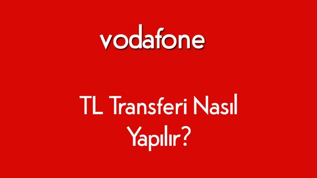 vodafone tl transferi nasıl yapılır