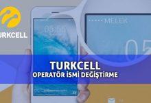 Turkcell Operatör İsmi Nasıl Değiştirilir?