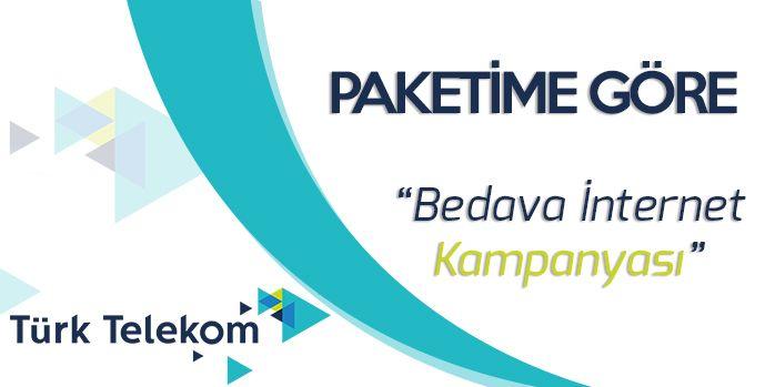 türk telekom bedava internet kampanyası