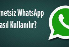 whatsapp internetsiz nasıl kullanılır