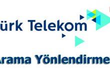 türk telekom arama yönlendirme