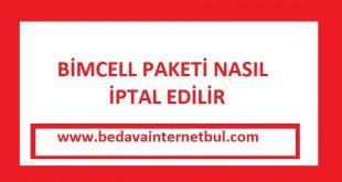 bimcell paketi nasıl iptal edilir