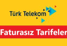 Türk Telekom Faturasız Tarifeler